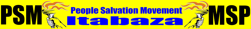 THE PEOPLE SALVATION MOVEMENT ITABAZA