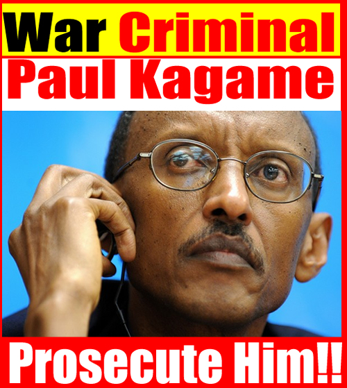 Paul Kagame the Undisputed War Criminal of 21st Century