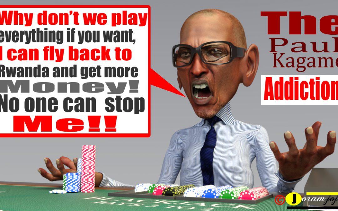 The Rwandan President is Addicted to Gambling